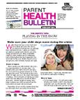 February 2012 Parent Health Bulletin