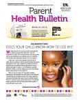 March 2016 Parent Health Bulletin