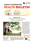 May 2018 Family Caregiver Health Bulletin