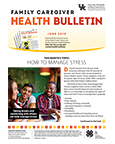 June 2019 Family Caregiver Health Bulletin