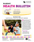 July 2018 Parent Health Bulletin