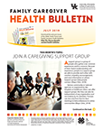 July 2019 Family Caregiver Health Bulletin