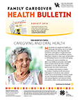 August 2018 Family Care Giver Health Bulletin