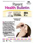 October 2012 Parent Health Bulletin