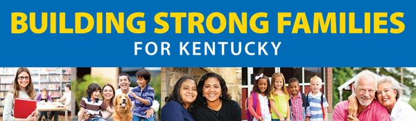 Building Strong Families for Kentucky