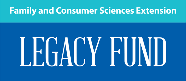 FAMILY AND CONSUMER SCIENCES EXTENSION LEGACY FUND