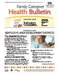 January 2013 Caregiver Health Bulletin