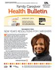 January 2014 Caregiver Health Bulletin