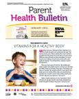 January 2014 Parent Health Bulletin