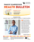 January 2018 Family Caregiver Health Bulletin