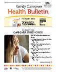 February 2013 Caregiver Health Bulletin
