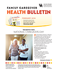 February 2018 Family Caregiver Health Bulletin
