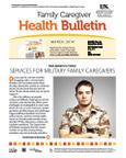 March 2014 Caregiver Health Bulletin