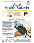 April 2014 Adult Health Bulletin