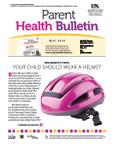 May 2014 Parent Health Bulletin