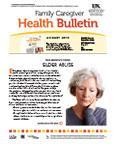 August 2013 Caregiver Health Bulletin