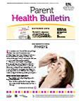 October 2012 Parent Health Bulletin